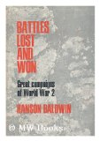 Portada de BATTLES LOST AND WON: GREAT CAMPAIGNS OF WORLD WAR II