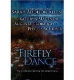 Portada de [(THE FIREFLY DANCE)] [AUTHOR: SARAH ADDISON ALLEN] PUBLISHED ON (AUGUST, 2011)
