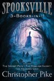 Portada de SPOOKSVILLE 3-BOOKS-IN-1!: THE SECRET PATH; THE HOWLING GHOST; THE HAUNTED CAVE BY CHRISTOPHER PIKE (2015-09-08)