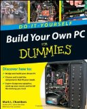 Portada de BUILD YOUR OWN PC DO-IT-YOURSELF FOR DUMMIES BY CHAMBERS. MARK L. ( 2009 ) PAPERBACK
