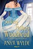Portada de SEEKING PHILBERT WOODBEAD ( A MADCAP REGENCY ROMANCE ): THE FAIRWEATHER SISTERS BOOK 2 (VOLUME 2) BY ANYA WYLDE (2015-06-29)