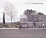 Portada de [(INFECTED LANDSCAPE : ISRAEL: BROKEN PROMISED LAND)] [BY (AUTHOR) SHAI KREMER ] PUBLISHED ON (SEPTEMBER, 2008)