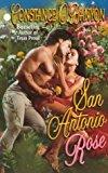 Portada de SAN ANTONIO ROSE BY CONSTANCE O'BANYON (1999-08-02)