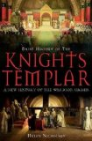 Portada de A BRIEF HISTORY OF THE KNIGHTS TEMPLAR BY HELEN NICHOLSON (2010) PAPERBACK