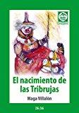 Portada de NACIMIENTO DE LAS TRIBRUJAS