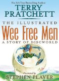 Portada de THE ILLUSTRATED WEE FREE MEN: A STORY OF DISCWORLD