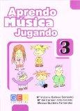 Portada de APRENDO MUSICA JUGANDO 3