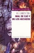 Portada de EL LIBRO DEL MAL DE OJO Y DE LOS HECHIZOS