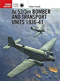 Portada de JU 52/3M BOMBER AND TRANSPORT UNITS 1936-41 (COMBAT AIRCRAFT)