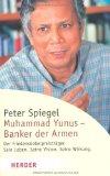 Portada de MUHAMMAD YUNUS - BANKER DER ARMEN: DER FRIEDENSNOBELPREISTRÄGER. SEIN LEBEN. SEINE VISION. SEINE WIRKUNG