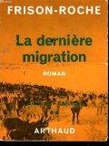 Portada de LA DERNIERE MIGRATION : LUMIERE DE L'ARCTIQUE 2