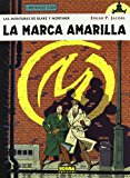 Portada de LA MARCA AMARILLA: BLAKE Y MORTIMER O3 (2ª ED.)