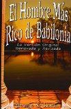 Portada de EL HOMBRE MAS RICO DE BABILONIA: LA VESION ORIGINAL RENOVADA Y REVISADA