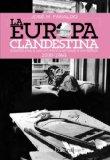 Portada de LA EUROPA CLANDESTINA: RESISTENCIA A LAS OCUPACIONES NAZI Y SOVIÉTICA. 1938-1948 (ALIANZA ENSAYO)