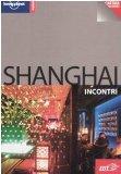 Portada de SHANGHAI. CON CARTINA (INCONTRI/LONELY PLANET)