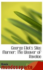 Portada de GEORGE ELIOT`S SILAS MARNER: THE WEAVER OF RAVELOE