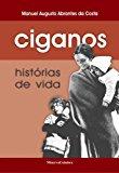 Portada de CIGANOS HISTÓRIAS DE VIDA