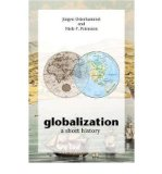 Portada de [(GLOBALIZATION: A SHORT HISTORY)] [ BY (AUTHOR) JÜRGEN OSTERHAMMEL, BY (AUTHOR) NIELS P. PETERSSON, TRANSLATED BY DONA GEYER ] [AUGUST, 2009]