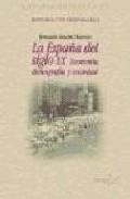 Portada de HISTORIA DE ESPAÑA XX. LA ESPAÑA DEL SIGLO XX: ECONOMIA, DEMOGRAF IA Y SOCIEDAD