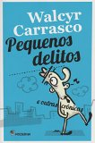 Portada de PEQUENOS DELITOS E OUTRAS CRÔNICAS (EM PORTUGUESE DO BRASIL)
