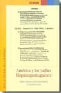 Portada de AMERICA Y LOS JUDIOS HISPANOPORTUGUESES
