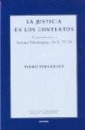 Portada de LA JUSTICIA EN LOS CONTRATOS: COMENTARIOS A SUMMA THEOLOGIAE II-II, 77-78