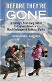 Portada de BEFORE THEY'RE GONE: A FAMILY'S YEAR-LONG QUEST TO EXPLORE AMERICA'S MOST ENDANGERED NATIONAL PARKS