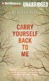 Portada de CARRY YOURSELF BACK TO ME