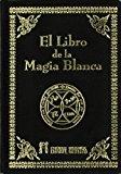 Portada de EL LIBRO DE LA MAGIA BLANCA