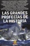Portada de LAS GRANDES PROFECIAS DE LA HISTORIA