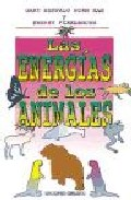 Portada de LAS ENERGIAS DE LOS ANIMALES