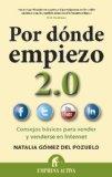 Portada de POR DONDE EMPIEZO 2.0: CONSEJOS BASICOS PARA VENDER Y VENDERSE ENINTERNET