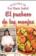Portada de EL PUCHERO DE LAS MONJAS: RECETARIO DE SOR MARIA ISABEL