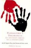 Portada de PLURALISMO Y TOLERANCIA: LA SOCIEDAD LIBERAL EN LA ENCRUCIJADA