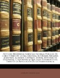 Portada de NOTICIAS HISTÓRICAS SOBRE LAS ESCUELAS PÚBLICAS DE CHILE Á FINES DE LA ERA COLONIAL: SU ORIGEN, NÚMERO, MAESTROS, ALUMNOS, CASTIGOS, TEXTOS, MÉTODOS ... EL ÉXITO DE LA REVOLUCIÓN DE LA INDEPENDENCIA