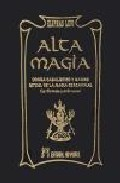 Portada de ALTA MAGIA. DOGMA CABALISTICO Y MAGICO