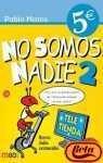 Portada de NO SOMOS NADIE 2