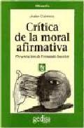 Portada de CRITICA DE LA MORAL AFIARMATIVA
