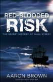 Portada de RED-BLOODED RISK: THE SECRET HISTORY OF WALL STREET
