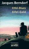 Portada de EIFEL-BLUES/EIFEL-GOLD: ZWEI KRIMINALROMANE IN EINEM BAND