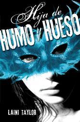 Portada de HIJA DE HUMO Y HUESO - EBOOK