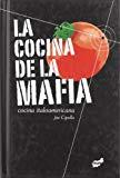 Portada de LA COCINA DE LA MAFIA: COCINA ITALOAMERICANA