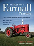 Portada de THE BIG BOOK OF FARMALL TRACTORS: THE COMPLETE MODEL-BY-MODEL ENCYCLOPEDIA.PLUS CLASSIC TOYS, BROCHURES, AND COLLECTIBLES (THE BIG BOOK SERIES) BY ROBERT N. PRIPPS (2010-02-07)