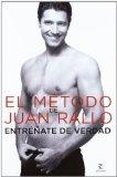 Portada de EL METODO DE JUAN RALLO: ENTRENATE DE VERDAD