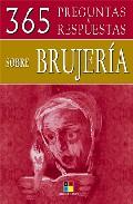 Portada de 365 PREGUNTAS Y RESPUESTAS SOBRE BRUJERIA