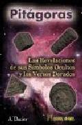Portada de PITAGORAS: LAS REVELACIONES DE SUS SIMBOLOS OCULTOS Y LOS VERSOS DORADOS
