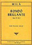 Portada de MILA L. - RONDO BRILLANTE OP.18 Nº 1 PARA PIANO