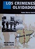 Portada de LOS CRIMENES OLVIDADOS: MEMORIAS 1936-1976