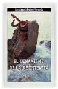 Portada de EL DINAMISMO DE LA RESISTENCIA