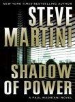 Portada de SHADOW OF POWER: A PAUL MADRIANI NOVEL